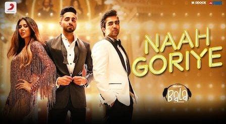 Naah Goriye Lyrics Bala | Hardy Sandhu