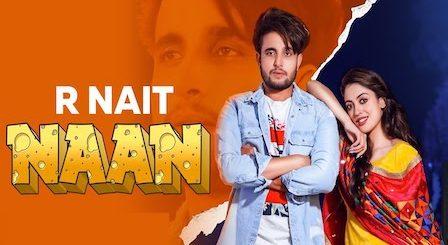 Naan Lyrics R Nait