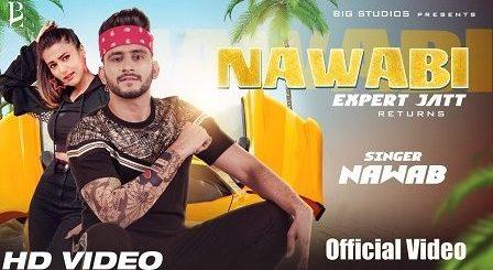 Nawabi Lyrics Nawab | Expert Jatt Returns