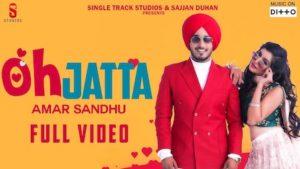 Oh Jatta Lyrics Amar Sandhu