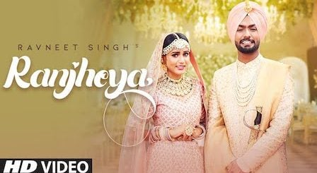 Ranjheya Lyrics Ravneet Singh