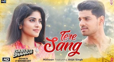 Tere Sang Lyrics Satellite Shankar | Arijit Singh