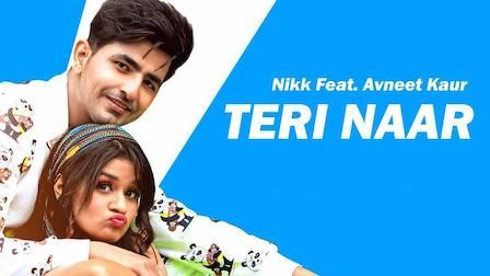 Teri Naar Lyrics Nikk   Avneet Kaur