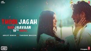 Thodi Jagah Lyrics Marjaavaan | Arijit Singh