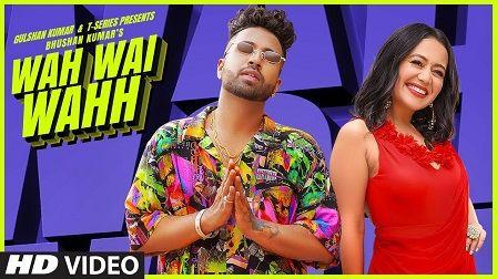Wah Wai Wahh Lyrics Sukh E | Neha Kakkar