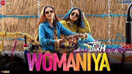 Womaniya Lyrics Saand Ki Aankh