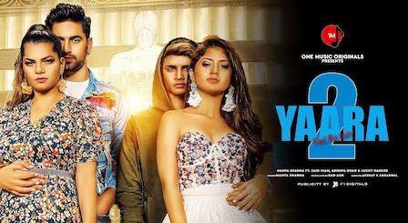 Yaara 2 Lyrics Mamta Sharma