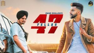 47 Fellas Lyrics Zane Dhillon