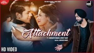 Attachment Lyrics Ravneet Singh