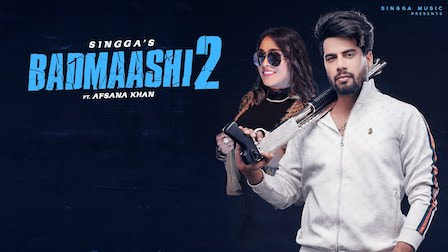 Badmashi 2 Lyrics Singga | Afsana Khan