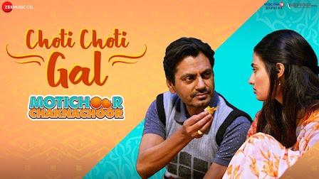 Choti Choti Gal Lyrics Motichoor Chaknachoor