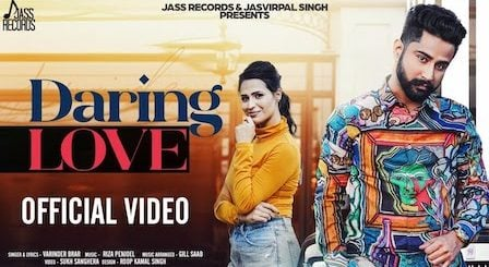 Daring Love Lyrics Varinder Brar