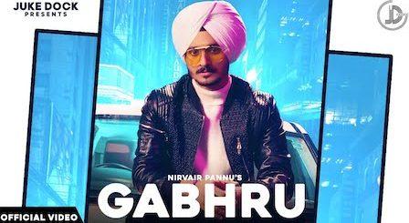Gabhru Lyrics Nirvair Pannu