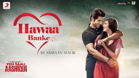 Hawaa Banke Lyrics Yeh Saali Aashiqui | Armaan Malik