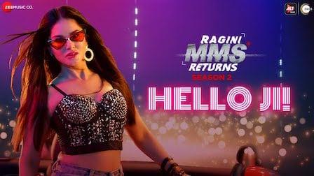 Hello Ji Lyrics Ragini MMS Returns | Sunny Leone