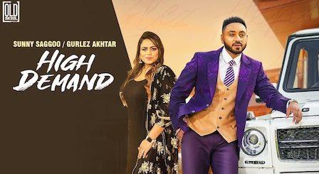 High Demand Lyrics Sunny Saggoo | Gurlez Akhtar