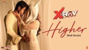 Higher Lyrics X Ray | Swati Sharma