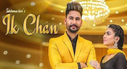 Ik Chan Lyrics Sukhman Heer