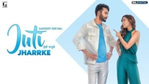 Juti Jharrke Lyrics Hardeep Grewal x Afsana Khan
