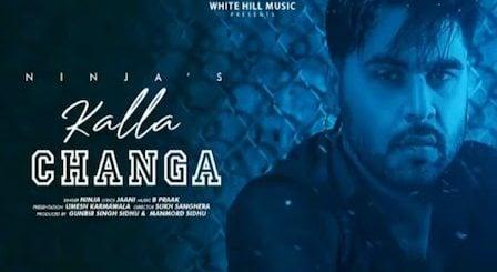 Kalla Changa Lyrics Ninja