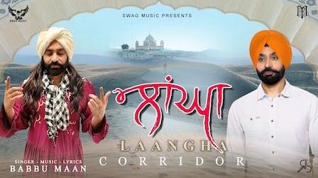 Laangha Lyrics Babbu Maan | Corridor