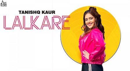 Lalkare Lyrics Tanishq Kaur