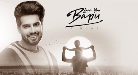 Love You Bapu Lyrics Singga