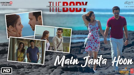 Main Janta Hoon Lyrics The Body | Jubin Nautiyal