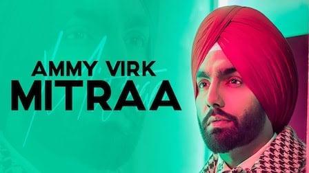 Mitraa Lyrics Ammy Virk