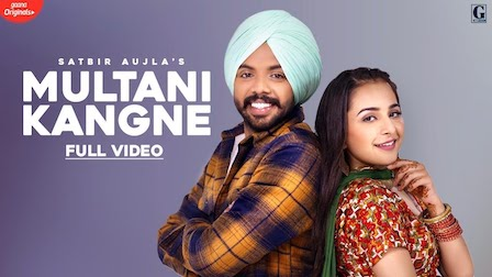 Multani Kangne Lyrics Satbir Aujla