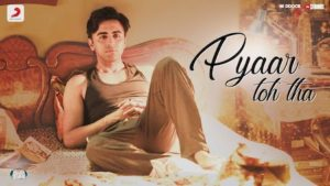 Pyaar Toh Tha Lyrics Bala | Jubin Nautiyal