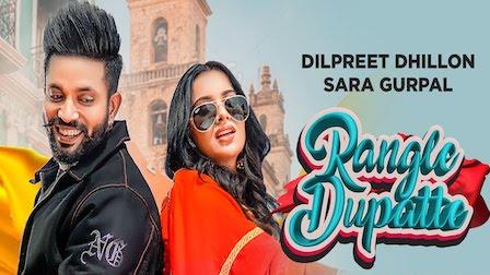 Rangle Dupatte Lyrics Dilpreet Dhillon