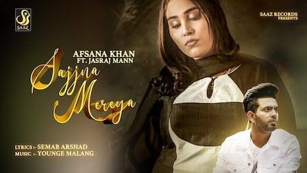 Sajjna Mereya Lyrics Afsana Khan x Jasraj Maan