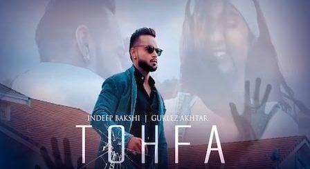 Tohfa Lyrics Gurlez Akhtar x Indeep Bakshi