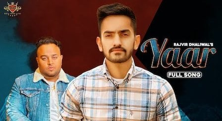 Yaar Lyrics Rajvir Dhaliwal