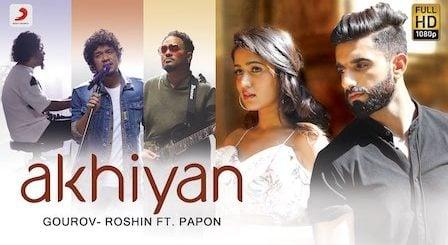 Akhiyan Lyrics Papon | Manav, Gima