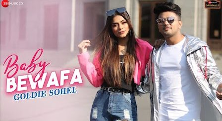 Baby Bewafa Lyrics Goldie Sohel