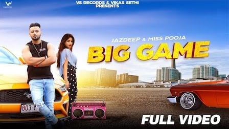 Big Game Lyrics Miss Pooja x Jazdeep