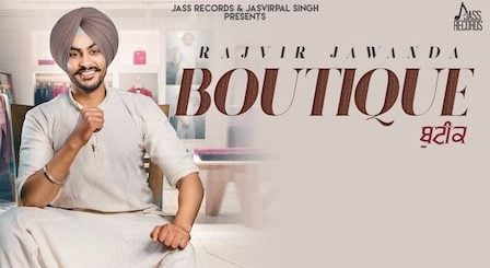 Boutique Lyrics Rajvir Jawanda