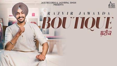Boutique Lyrics Rajvir Jawanda