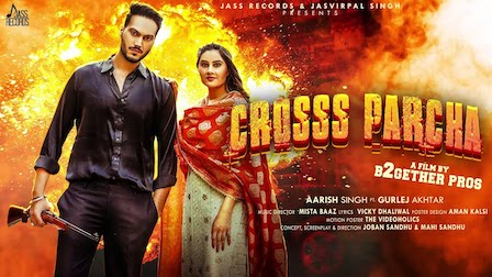 Cross Parcha Lyrics Aarish Singh   Gurlez Akhtar