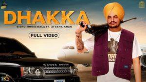 Dhakka Lyrics Sidhu Moose Wala x Afsana Khan