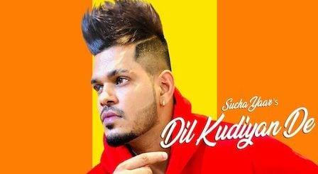 Dil Kudiyan De Lyrics Sucha Yaar