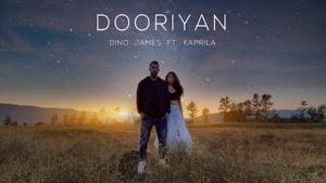 Dooriyan Lyrics Dino James | Kaprila