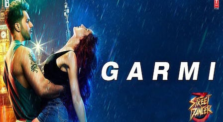 Garmi Lyrics Street Dancer 3D