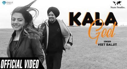 Kala Geet Lyrics Veet Baljit