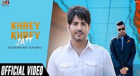 Khrey Khrey Jatt Lyrics Jass Bajwa