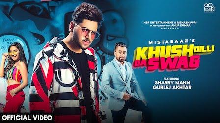 Khush Dili Da Swag Lyrics Mista Baaz | Sharry Mann