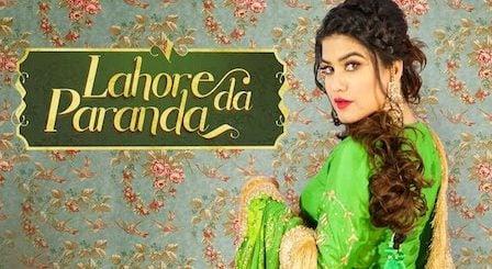 Lahore Da Paranda Lyrics Kaur B
