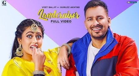 Landcruiser Lyrics Veet Baljit x Gurlez Akhtar
